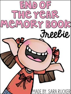 Enjoy this FREE End of the Year Memory Book!Book Covers Included: Kindergarten, 1st grade, 2nd grade, 3rd gradePages included:1. My Self-Portrait2. My Favorite Memory from this school year is...3. My Best Friends are...4. What I will miss most about my teacher is...5.