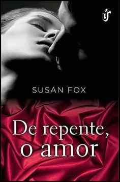 Resenha fresquinha no Blog Apaixonadas por Livros !!!  http://www.apaixonadasporlivros.com.br/de-repente-o-amor-de-susan-fox-resenha/