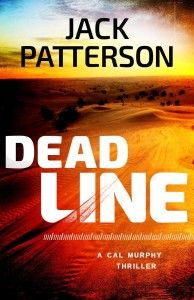 Dead Line (A Cal Murphy Thriller Book 2) by Jack Patterson   Get your FREE copy now! http://www.planetebooks.net/dead-line-a-cal-murphy-thriller-book-2-by-jack-patterson/