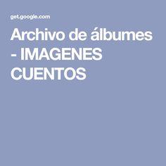 Archivo de álbumes - IMAGENES CUENTOS