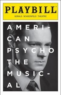 American Psycho The Musical at the Gerald Schoenfeld Theatre. Previews begin March 24, 2016.