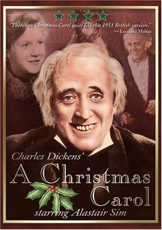 A Christmas Carol (Original 1951 B movie Version)  starring Alastair Sim is still my very favorite version!