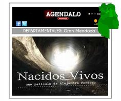 """Gran Mendoza: En Guaymallén se proyectará el film """"Nacidos Vivos"""" http://www.agendalomza.com/index.php/departamentales/item/2216-en-guaymallén-se-proyectará-el-film-nacidos-vivos"""