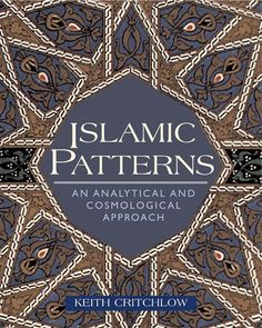 Islamic Patterns - An Analytical and Cosmological Approach