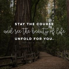 """Stay the course and see the beauty of life unfold for you."" LDS Quotes #lds #mormon #christian #sharegoodness #armyofhelaman #helaman"