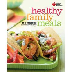 American Heart Association Healthy Family Meals: 150 Recipes Everyone Will Love.  I have checked out this book from the public library and it is so ideal. Each recipe gives a per serving breakdown and pictures to many great looking recipes.