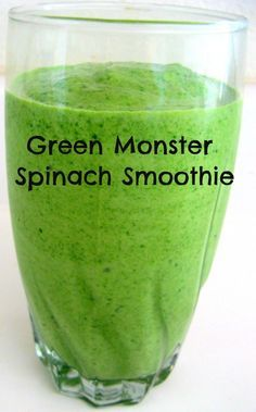 recipe green monster spinach smoothie green monster spinach smoothie ...