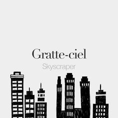 Gratte-ciel (masculine word) • Skyscraper • /ɡʁat.sjɛl/ • Drawing: @beaubonjoli