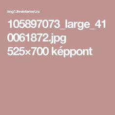 105897073_large_410061872.jpg 525×700 képpont