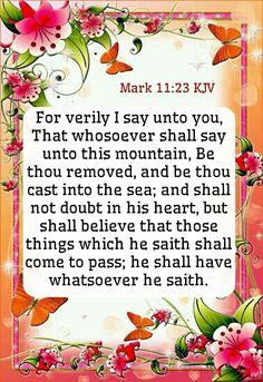 Mark 11:23 KJV