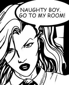 "Comic Girls Say ""Naughty Boy go back to my room! Illustrations, Illustration Art, Arte Do Pulp Fiction, Pop Art Vintage, Richard Hamilton, Comics Vintage, Sketch Manga, Jasper Johns, Arte Pop"