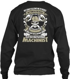 Limited Edition - True Machinist Tee