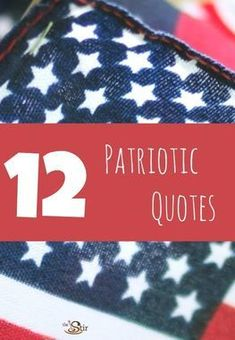 These Patriotic Quotes are all so beautiful; especially No. 8. Thank a veteran today!