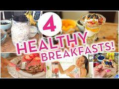 4 Super Easy Healthy Breakfast Ideas! - YouTube