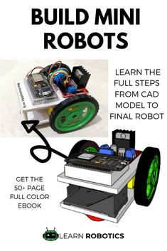 Learn how to build a mini wifi robot from scratch. We'll show you how to make a customized robot from CAD modeling, to wiring, to programming. Buy your copy, today! Robotics Books, Learn Robotics, Cool Arduino Projects, Robotics Projects, Diy Projects, Make Your Own Robot, Rc Car Remote, Real Robots, Arduino Programming