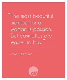 glo | Revealing Beauty: Quotes We Love
