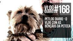 Petlog Diario - O vlog com as bênçãos da Peteca