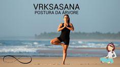 Yoga para iniciantes #09 - Postura da Arvore  [VRKSASANA]
