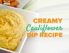 This is quick, delicious and creamy cauliflower dip is great for sliced veggies and homemade chicken fingers. Top with olive oil and a sprinkle of paprika!