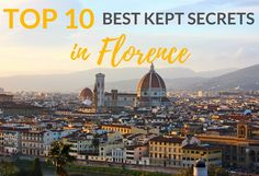 These are the best-kept secrets in Florence! You're going to want to check out these 10 amazing things to do on your visit to Florence, Italy.