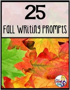 Fall is in the air and I am so excited! I love everything about fall, the cooler weather, the leaves changing, and pumpkins everywhere. Fall is a great time for some writing too!I have created this list of 25 writing prompts just for you! It has a mix of writing types, from narrative, to expository, to persuasive, and even some poetry.If you're looking for more fall resources, I have a few you might like: Cause and Effect for Fall Task Cards for 3rd - 5th GradesFigurative Language Task Cards…