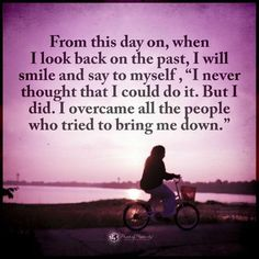When I look back on the past, I smile and say to myself I never thought that I could do it. Cute Inspirational Quotes, Motivational Quotes For Life, Positive Quotes, Positive Thoughts, Past Quotes, Done Quotes, Cute Quotes For Life, Quote Life, Strong Quotes