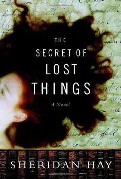 The Secret of Lost Things the initial premise of the book is a bit hard to swallow but interesting characters - and not much of a mystery. If you are an Albino, you will not enjoy this book.