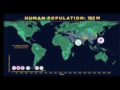 A Fascinating Animated Map That Shows the Growth and Decline of the Human Population Through Time