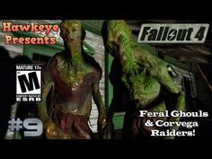 Fallout 4 - Episode #9: Feral Ghouls and Corvega Raiders!
