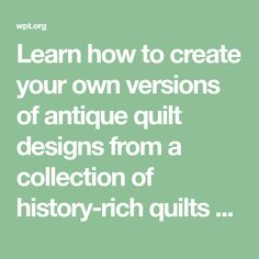 Learn how to create your own versions of antique quilt designs from a collection of history-rich quilts spanning the late 1800s through the 1930s. Julie Hendricksen, antique-quilt collector, joins Nancy to unlock the secrets of quilts from yesteryear. Vintage patterns such as the Snowball, Postage Stamp, Checkerboard, and 100-Patch are featured.