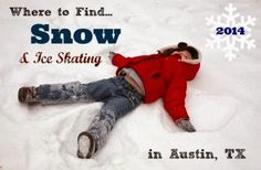Free Fun in Austin: Where to Find Snow & Ice Skating in Austin