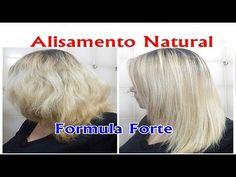 ALISAMENTO NATURAL Com LEITE e Maizena FORMULA FORTE - YouTube