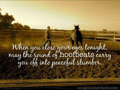 A cowgirl's lullaby. | Cowgirl Sisterhood