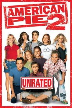 American Pie 2 Unrated Movie Poster Jason Biggs Chris Klein Tara Reid Americanpie2 Unrated Movieposter Comedy Rogers Poster Chrisklein