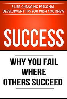Success: Why You Fail Where Others Succeed - 5 Life-Chang... https://www.amazon.com/dp/B01N674YS2/ref=cm_sw_r_pi_dp_U_x_VLnvAbD8WMQZ9