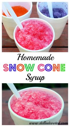 My whole family loves Snow Cones. In fact, there is nothing better on a hot summer day than a nice cold snow cone to cool you down. Kid Drinks, Frozen Drinks, Frozen Desserts, Frozen Treats, Yummy Drinks, Frozen Drink Recipes, Beverages, Sno Cone Syrup Recipe, Shave Ice Syrup Recipe