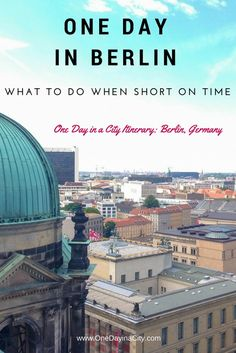 Travel tips on things to do and see when short on time in Berlin, Germany, including sightseeing, eating, accommodations, and more. | Berlin Travel Guide | Berlin Travel Tips