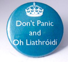 "Liathroidi translates to ""Just be cool"" in this sense. But technically is ""balls""."