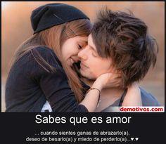 Sabes que Es Amor Cuando Sientes Ganas de Abrazarlo(a), deseo de Besarlo(a) y Miedo de Perderlo(a) (FOTO) (Desmotivos)