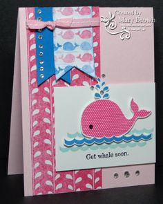 Mary's Oh Whale card is super cute! It also uses Sunshine & Sprinkles dsp and the Happy Whale clearlit die.