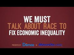 We Must Talk About Race to Fix Economic Inequality - YouTube