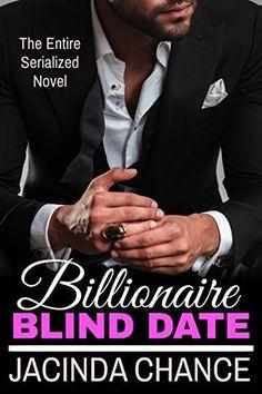Billionaire Blind Date, The Complete Novel by [Chance, Jacinda]