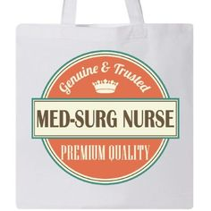 Inktastic Med-Surg Nurse Funny Gift Idea Tote Bag Med-surg Retired Occupations Job Vintage Logo Clothing Classic Career Reusable Grocery Book Hws, Women's, White