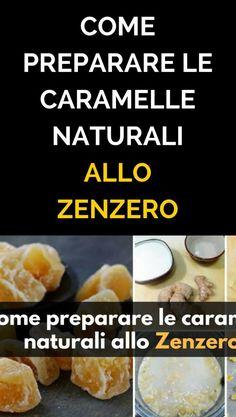 Come preparare le caramelle naturali allo zenzero