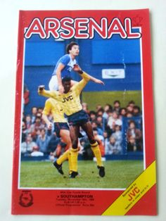 Arsenal v Southampton Football Programme League Cup 19/11/1985 Listing in the 1980s,League Cup Fixtures,English Leagues,Football (Soccer),Sports Programmes,Sport Memorabilia & Cards Category on eBid United Kingdom