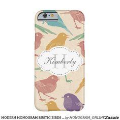 MODERN MONOGRAM RUSTIC BIRDS NAME BARELY THERE iPhone 6 CASE #birdsiphonecase #naturewildlife #iphonecase #birdwatcher #birdlover