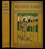 With Rogers' Rangers by G. Waldo Brown - pictorial cloth
