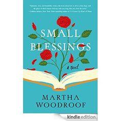 Small Blessings: A Novel eBook: Martha Woodroof: Amazon.ca: Kindle Store