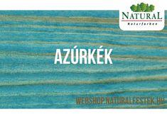 Természetes alapanyagokból álló Natural Fa-lazúrfesték azúrkék színben. Modern, Nature, Movie Posters, Movies, Natural Colors, 2016 Movies, Film Poster, Films, Popcorn Posters