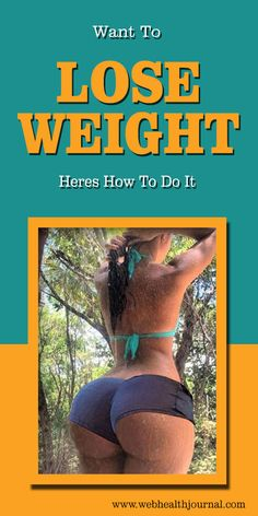 Want To Lose Weight Heres How To Do It
